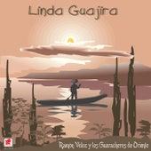Linda Guajira by Los Guaracheros De Oriente