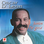 Juntos Pa'gozar by Oscar D'Leon