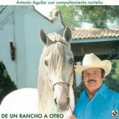 De Un Rancho A Otro by Antonio Aguilar