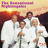 Let Us Encourage You by The Sensational Nightingales