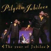 The Year Of Jubilee by The Pilgrim Jubilees