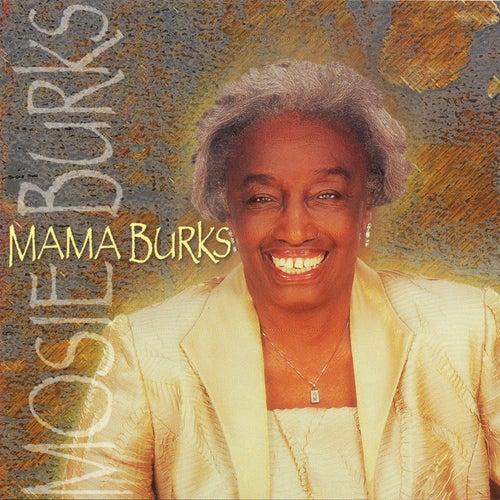 Mama Burks by Mosie Burks