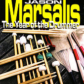 The Year of the Drummer by Jason Marsalis