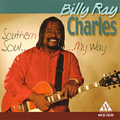 Southern Soul…My Way by Billy Ray Charles