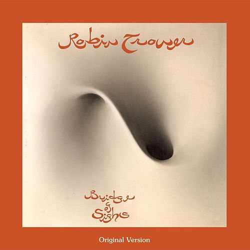 Bridge Of Sighs by Robin Trower