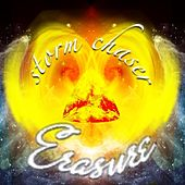 Storm Chaser EP (Bonus Track Edition) by Erasure