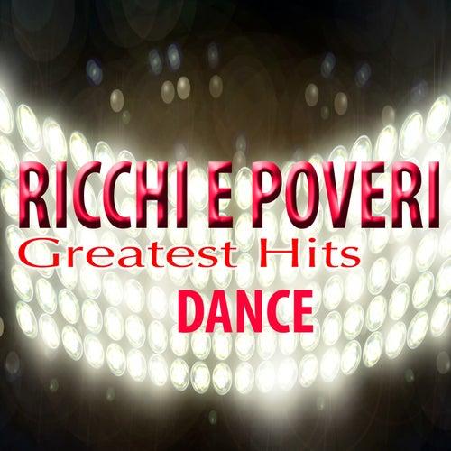 Greatest Hits (Dance) by Ricchi E Poveri