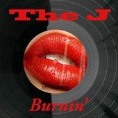 Burnin' by J.