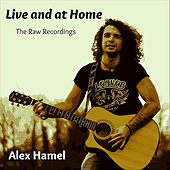 Live and At Home by Alex Hamel