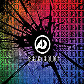 Breakthrough by Access Denied