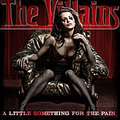 A Little Something for the Pain by Villains