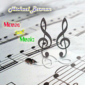 Mouse and Music by Michael Berman