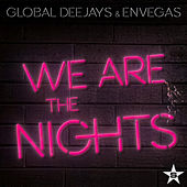 We Are the Nights (Remixes) von Global Deejays