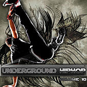 Underground Hip Hop Vol 10 by Various Artists