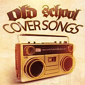 Old School Coversongs by Various Artists