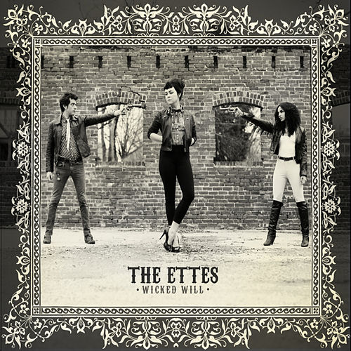Wicked Will by The Ettes