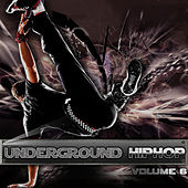 Underground Hip Hop Vol 6 by Various Artists