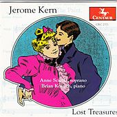 Jerome Kern: Lost Treasures by Anne Sciolla