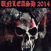 Unleash 2014 by Various Artists