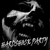 Hardshock Party by Various Artists