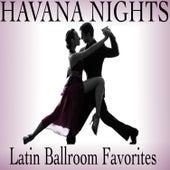 Havana Nights: Latin Ballroom Favorites by Various Artists
