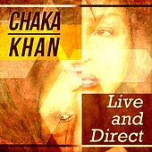 Chaka Khan - Live and Direct von Chaka Khan