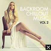 Backroom-Chillout Music - Vol. 2 by Various Artists