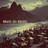 Brasil Do Brazil by Various Artists