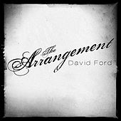The Arrangement by David Ford