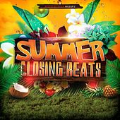 Summer Closing Beats by Various Artists