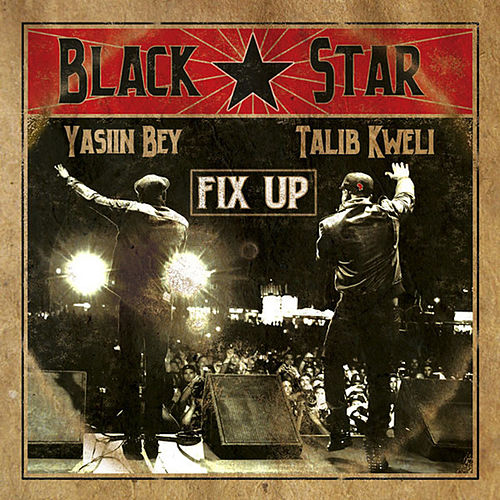 Fix Up by Black Star