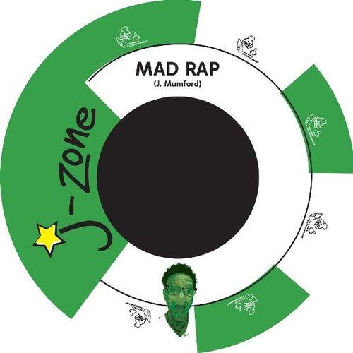 Mad Rap by J-Zone