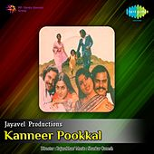 Kanneer Pookkal (Original Motion Picture Soundtrack) by S.Janaki