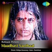 Maadhavi Vanthaal (Original Motion Picture Soundtrack) by Various Artists