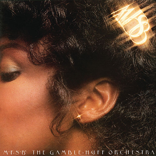 MFSB, The Gamble-Huff Orchestra by MFSB