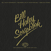 Bill Haley's Scrapbook by Bill Haley & the Comets