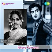 Idhaya Kamalam (Original Motion Picture Soundtrack) by Various Artists
