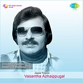 Vasantha Azhaippugal (Original Motion Picture Soundtrack) by Various Artists