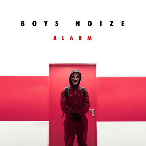 Alarm by Boys Noize