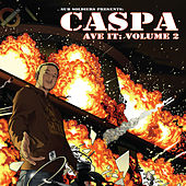 Ave It, Vol. 2 by Caspa