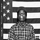 Long Live Love A$AP by A$AP Rocky