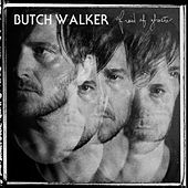 Afraid of Ghosts by Butch Walker