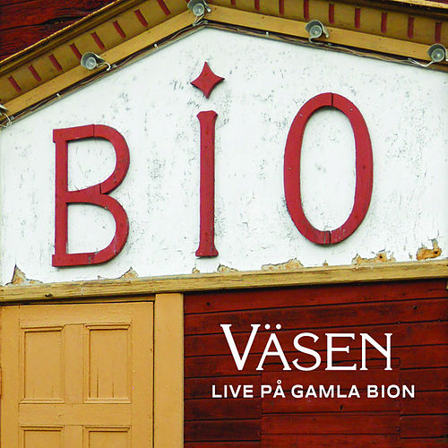 Live På Gamla Bion by Väsen (1)