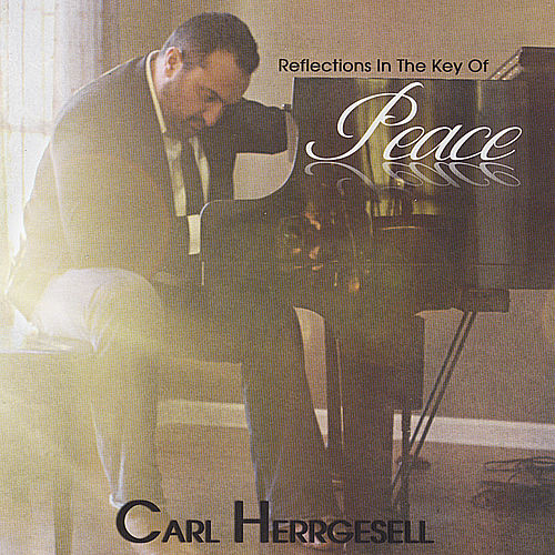 Reflections in the Key of Peace by Carl Herrgesell