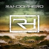 Oceans of Change by Random Hero
