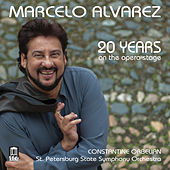 20 Years on the Opera Stage: Marcelo Alvarez by Luciano Pavarotti