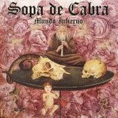 Mundo Infierno by Sopa De Cabra
