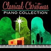 Classical Christmas Piano Collection by Various Artists