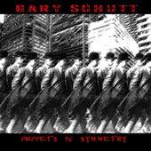 Puppets in Symmetry by Gary Schutt