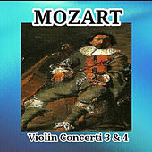 Mozart - Violin Concerti 3 & 4 by Various Artists